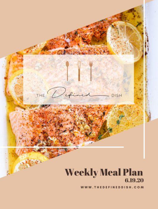 Weekly Meal Plan 6.19.20