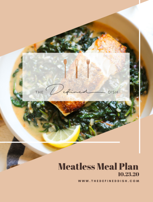 Meatless Meal Plan {10.23.20}
